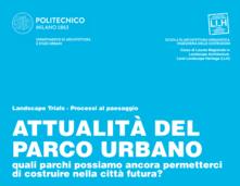 Politecnico, Il Parco Nord Milano a confronto con il Parco di Lisbona