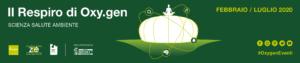 Al via la rassegna il Respiro di Oxy.gen 2020: scienza salute ambiente
