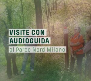 Visite con audioguida al Parco