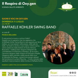 Suoni e voci in Oxy.gen | Domenica 11 luglio: Raffaele Kohler Swing Band