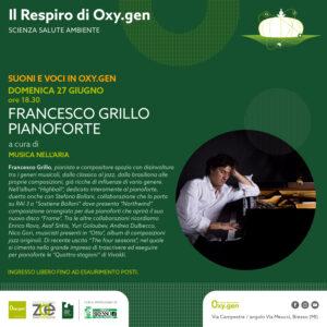 Suoni e voci in Oxy.gen: domenica 27 Francesco Grillo, pianoforte